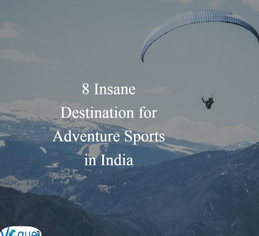 8 Insane Destination for Adventure Sports in India VT
